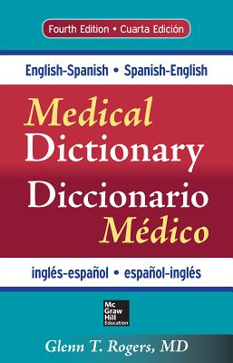 English-spanish/ Spanish-english Medical Dictionary By Rogers, Glenn